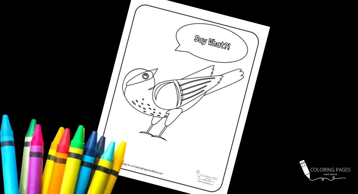 Say What Bird Coloring Page