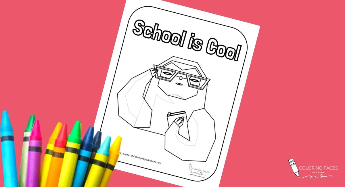 School is Cool Sloth Coloring Page