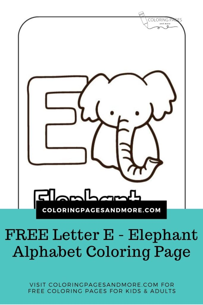Free Letter E - Elephant Coloring Page