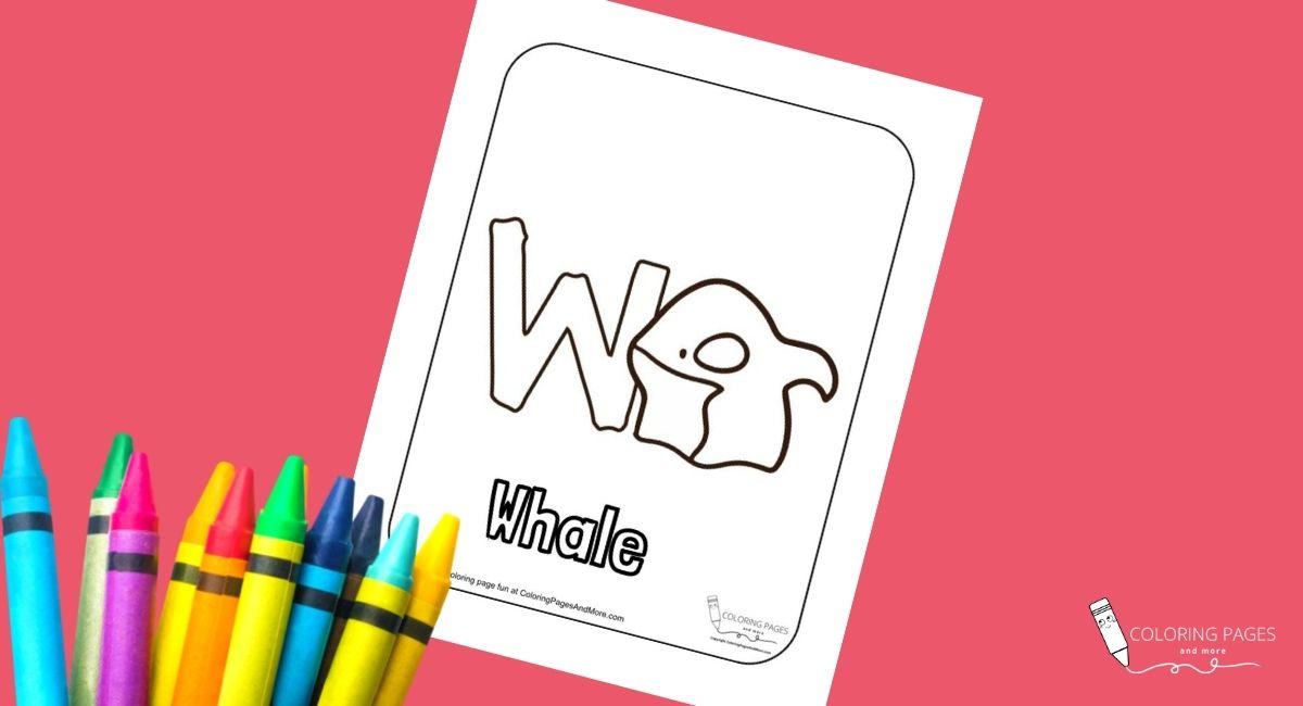 Letter W – Whale Alphabet Coloring Page
