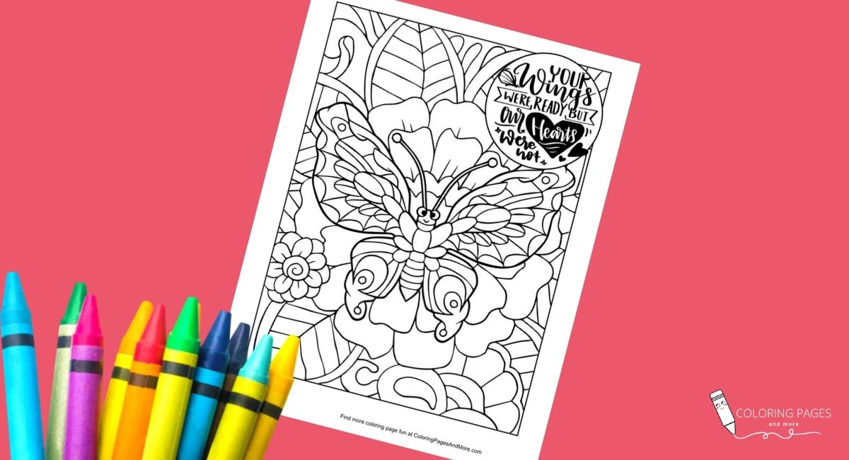 Wings Were Ready But Hearts Were Not Butterfly Coloring Page