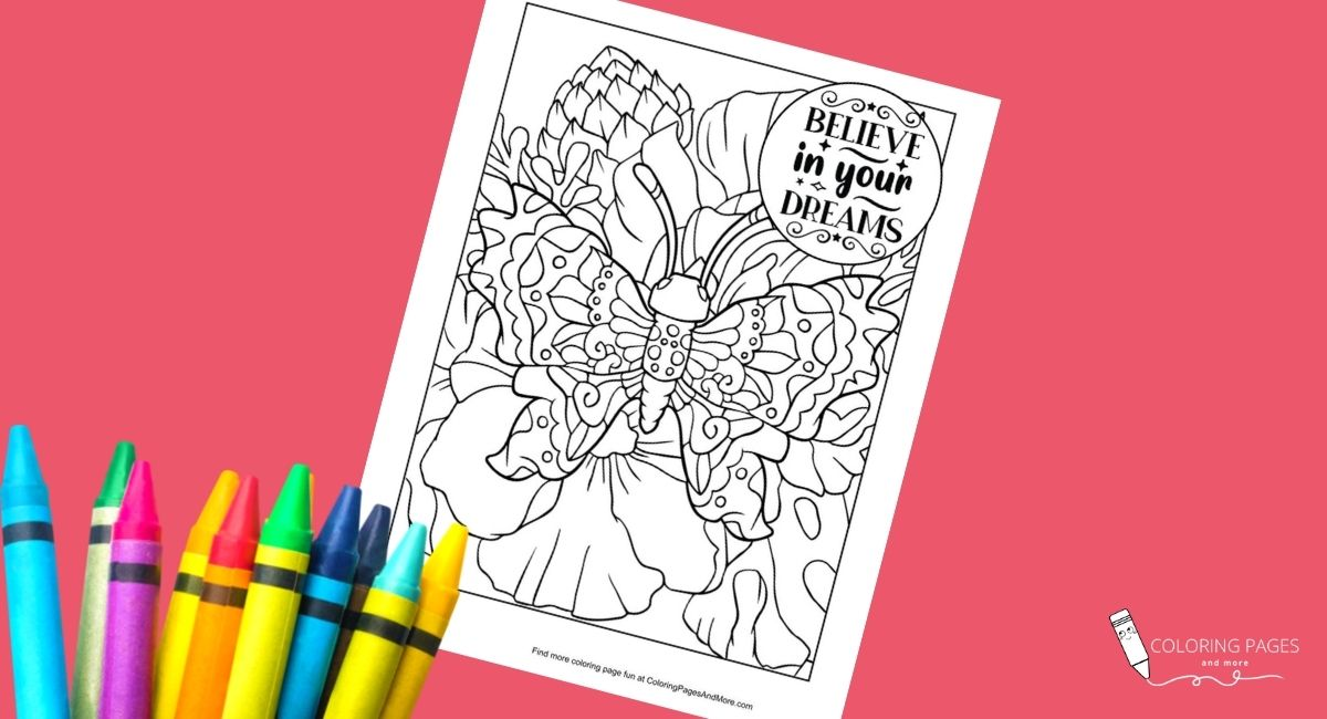 Believe in Your Dreams Butterfly Coloring Page