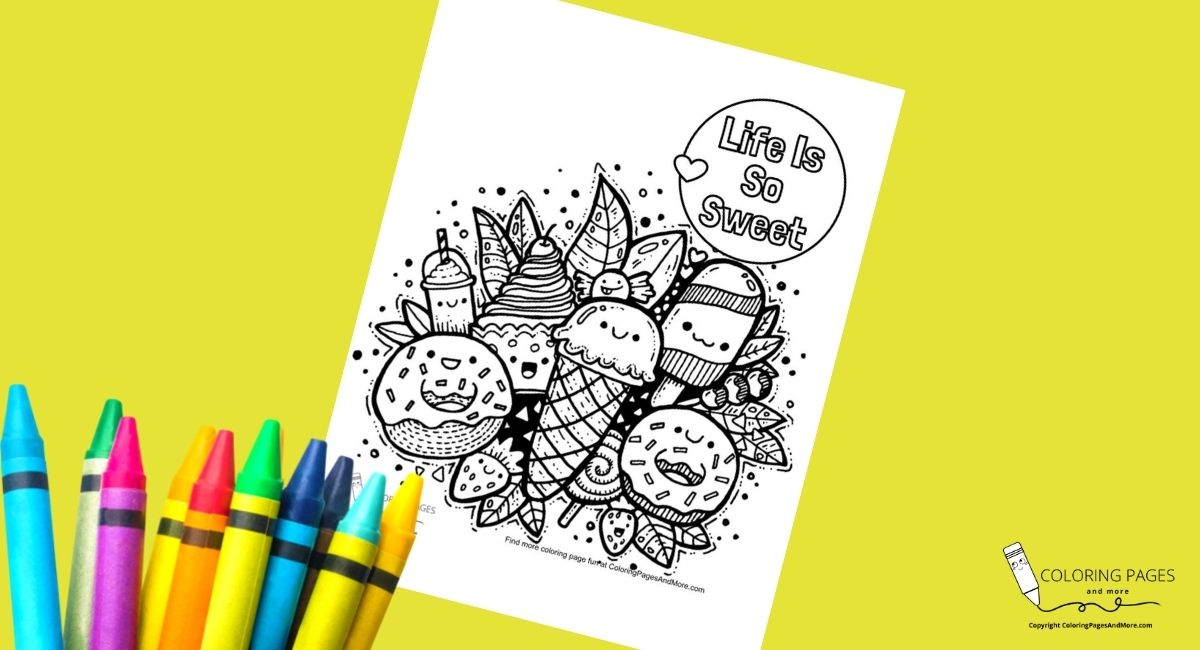 Life Is So Sweet Doodle Coloring Page