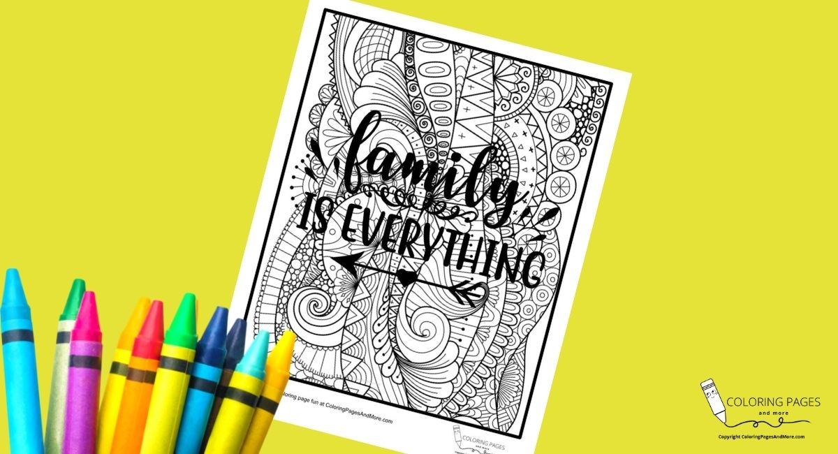 Family is Everything Inspirational Coloring Page