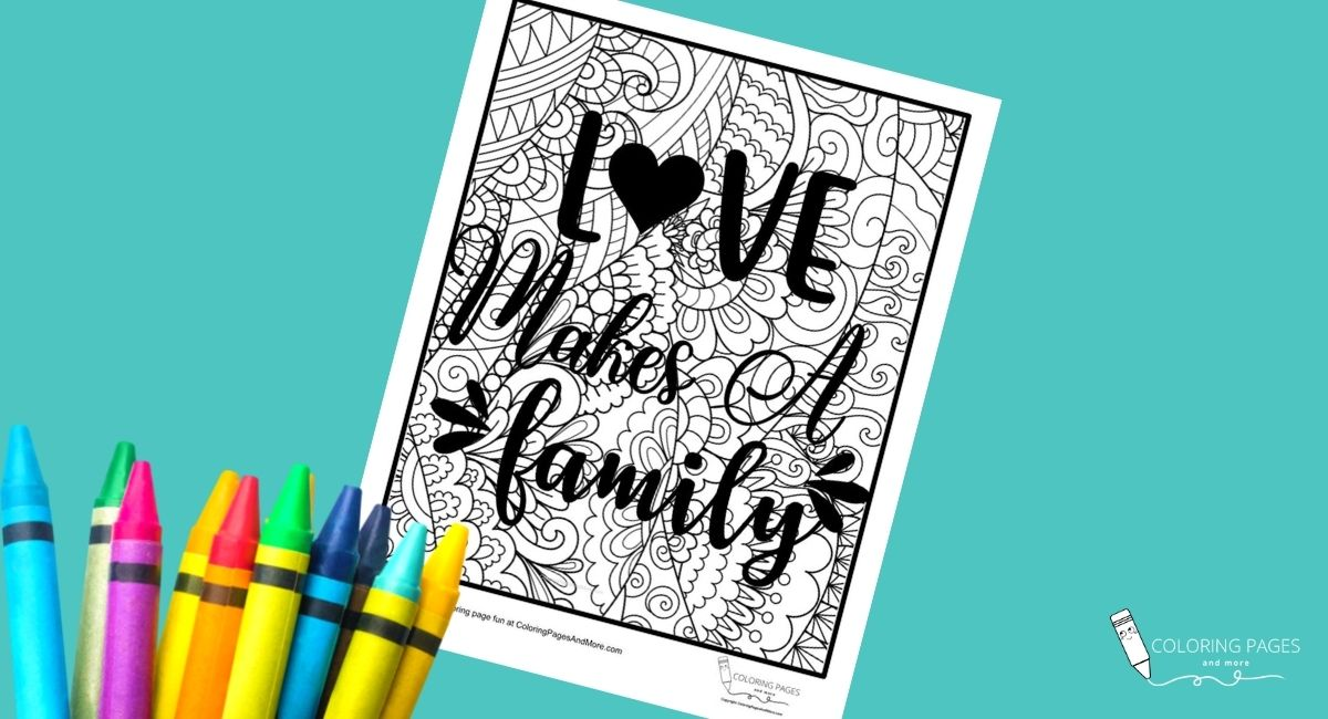 Love Makes a Family Inspirational Coloring Page