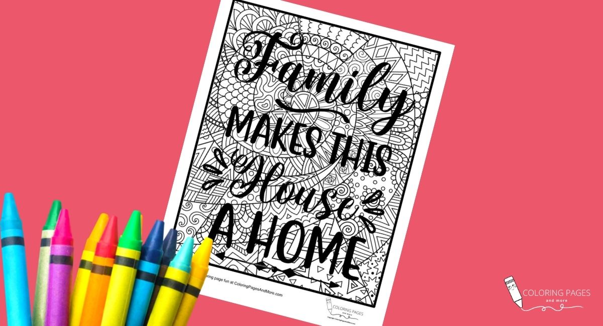 Family Makes This House a Home Coloring Page