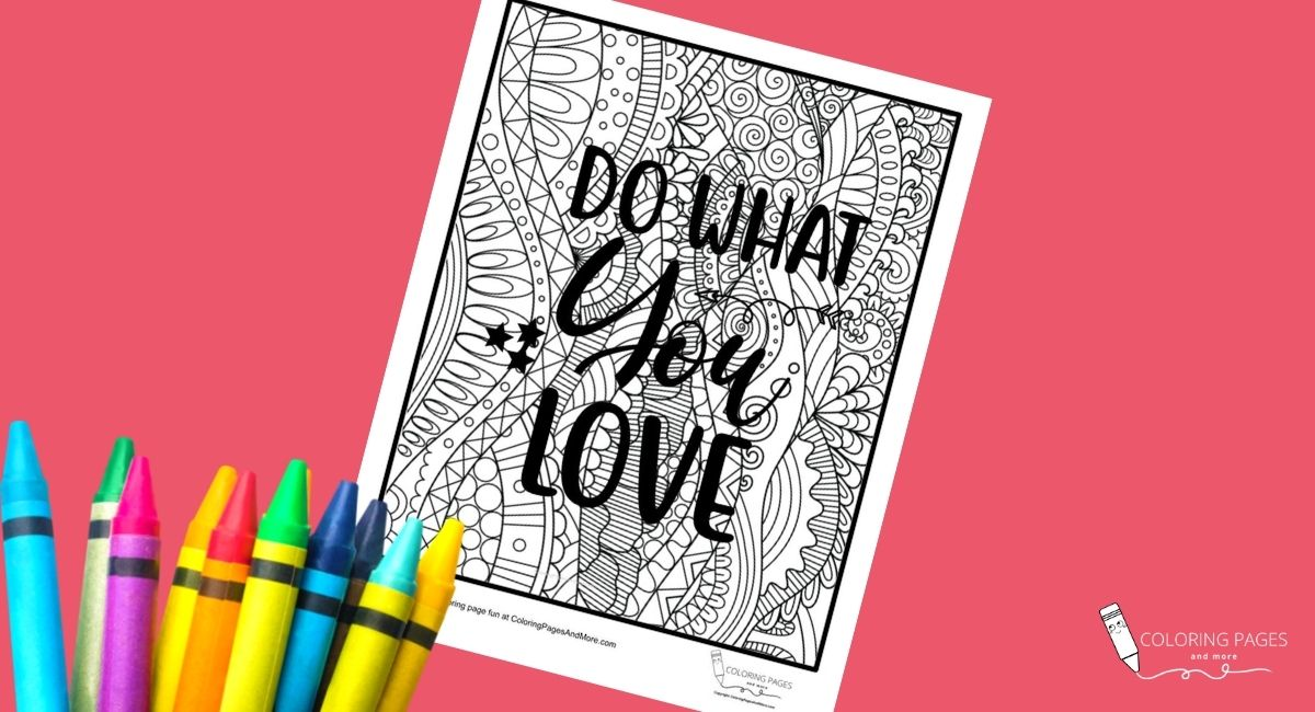 Do What You Love Inspirational Coloring Page