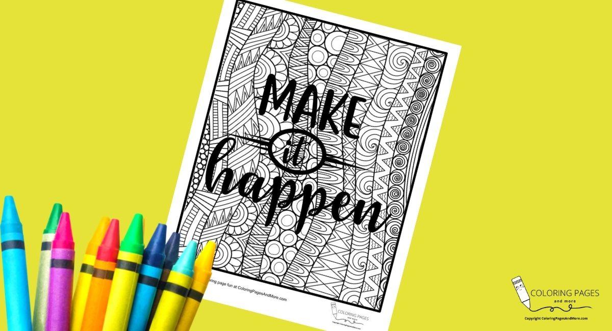 Make It Happen Motivational Coloring Page